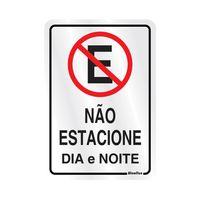 PLACA-SINALIZE-SINALIZACAO-NAO-ESTACIONE-DIA-NOITE-16X23CM