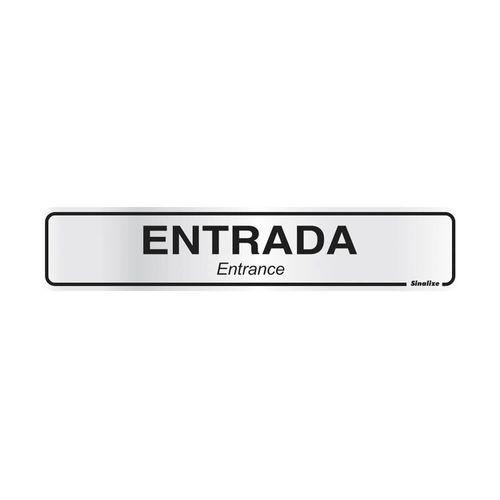 PLACA-SINALIZE-DE-SINALIZACAO-ENTRADA-5X25CM