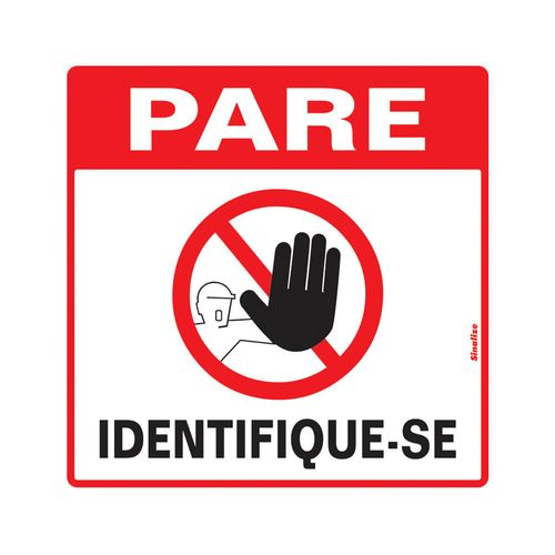 PLACA-SINALIZE-DE-SINALIZACAO-PARE-IDENTIFIQUE-SE-45X45CM