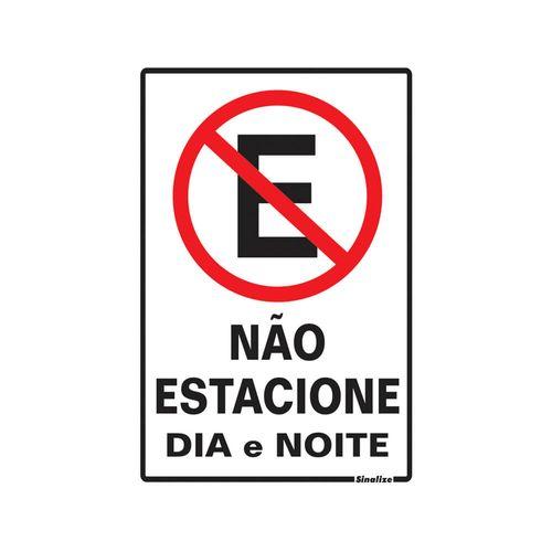 PLACA-SINALIZE-SINALIZACAO-NAO-ESTACIONE-DIA-NOITE-20X30CM